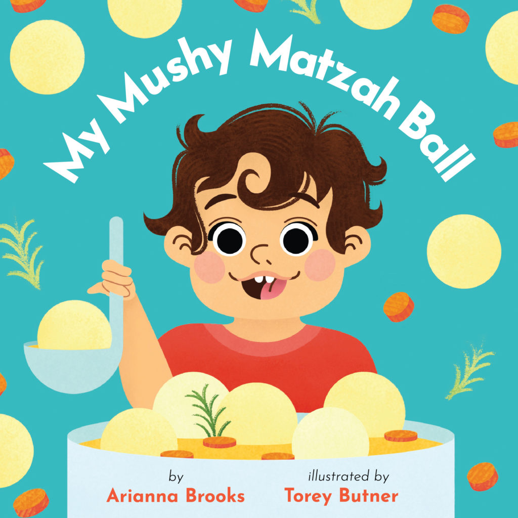 My Mushy Matzah Ball - Jewish Baby Board Book for toddlers and kids, ages 0-3